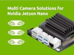 Multi Camera Solutions for Nvidia Jetson Nano