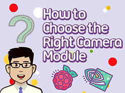 choose the right camera module blog thumbnail 2