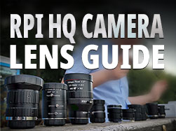 raspberry pi high quality camera hq cam lens guide imx477