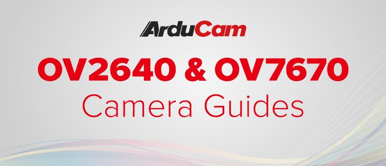 ov2640 ov7670 camera resources and tutorials