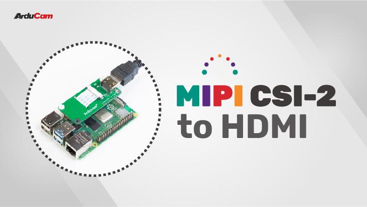mipi csi 2 to hdmi converter