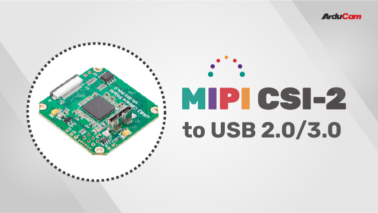 mipi csi 2 to usb 3 converter